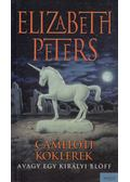 Cameloti kóklerek - Peters, Elizabeth