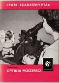Optikai műszerész - Pforte, Heinz