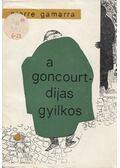 A Goncourt-díjas gyilkos - Pierre Gamarra