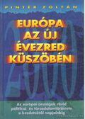 Európa az új évezred küszöbén - Pintér Zoltán