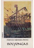 Bolyongás - Pinto, Fernao Mendes
