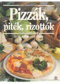 Pizzák, piték, rizottók