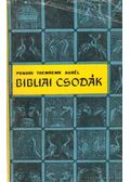 Bibliai csodák - Ponori Thewrewk Aurél