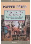 A nem értés zűrzavara - Popper Péter