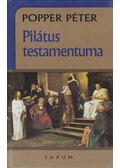 Pilátus testamentuma - Popper Péter