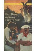 Gyilkosság a Spanyol-fokon - Ellery Queen