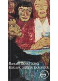 Bölcsek, balgák, bolondok - R. D. Laing
