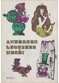 Andersen legszebb meséi - Rab Zsuzsa, Hans Christian Andersen
