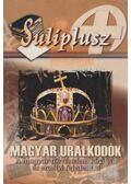Magyarország uralkodói - Rácz Anikó