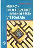 Mikroprocesszoros berendezések vizsgálata - Radnai Rudolf