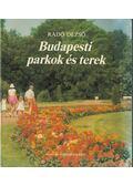 Budapesti parkok és terek (dedikált) - Radó Dezső