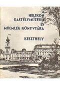 A Helikon Kastélymúzeum és Műemlék Könyvtára Keszhely - Rákos József