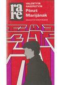 Pénzt Marijának - Raszputyin, Valentin