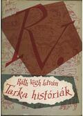 Tarka históriák - Ráth-Végh István