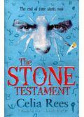 The Stone Testament - Rees, Celia