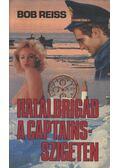 Halálbrigád a Captains-szigeten - Reiss, Bob
