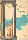 A költő és a császár - Révay József