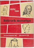 Bölcsek mosolya - Révész Tibor
