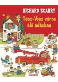 Tesz-Vesz város élő adásban - Richard Scarry