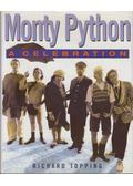 Monty Python: A Celebration - Richard Topping