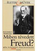 Miben tévedett Freud? - Richard Webster