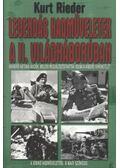 Legendás hadműveletek a II. világháborúban - Rieder, Kurt