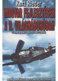 Magyar fejlesztések a II. világháborúban - Rieder, Kurt