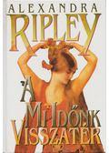 A mi időnk visszatér - Ripley, Alexandra