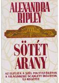 Sötét arany - Ripley, Alexandra