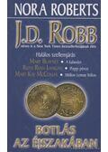 Botlás az éjszakában - Robb, J. D., Langan, Ruth Ryan, Blayney, Mary, McComas, Mary Kay