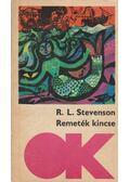 Remeték kincse; A vidám vitézek - Robert Louis Stevenson