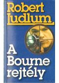 A Bourne-rejtély - Robert Ludlum