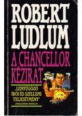 A Chancellor-kézirat - Robert Ludlum