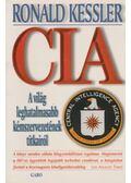CIA - A világ leghatalmasabb kémszervezetének kulisszatitkai - Ronald Kessler