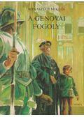 A genovai fogoly - Rónaszegi Miklós