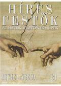 Híres festők 31 - Michelangelo - Rose, Stephen (főszerk.)