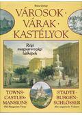Városok, várak, kastélyok - Rózsa György