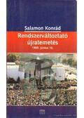 Rendszerváltoztató újratemetés 1989. június 16 - Salamon Konrád