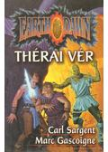 Thérai vér - Sargent, Carl, Gascoigne, Marc
