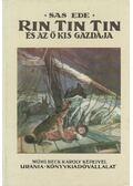 Rin Tin Tin és az ő kis gazdája (Reprint) - Sas Ede