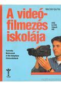 A videófilmezés iskolája - Schild, Walter, Pehle, Tobias