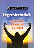 Légzéstechnikák - Schirner, Markus