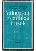 Válogatott esztétikai írások - Schlegel, August Wilhelm, Schlegel, Friedrich
