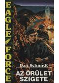 Az őrület szigete - Schmidt, Dan