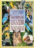 Magyarország legszebb madarai - Schmidt Egon, Bécsy László