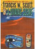 A sivatag szeme - Scott, Francis W.