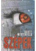 Szépek - Scott Westerfeld