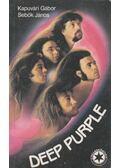 Deep Purple - Sebők János, Kapuvári Gábor