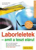 Laborleletek - amit a teszt elárul - Seelig, Hans Peter Dr., Meiners, Marion