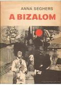 A bizalom - Seghers, Anna